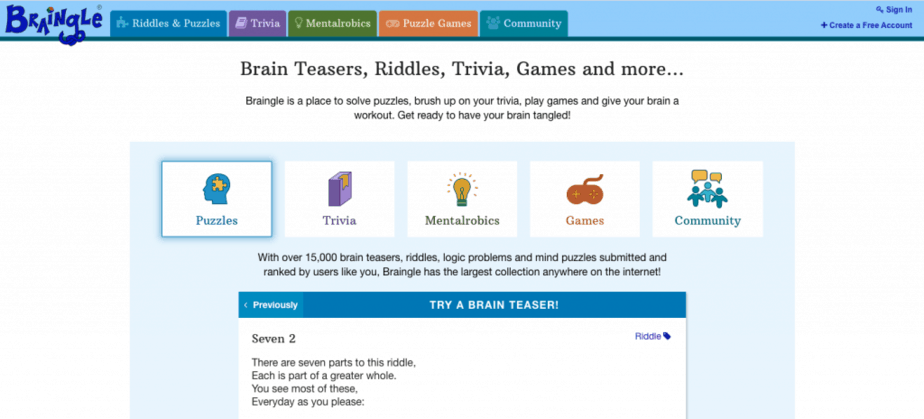 Braingle is a source of brain teasers, riddles, trivia, games, and more...